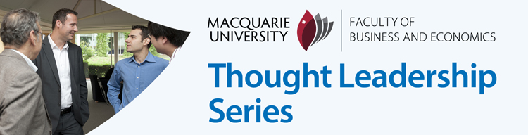 Thought Leadership Series. Faculty of Business and Economics